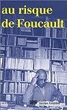 echange, troc Prokhoris Franche - Au risque de Foucault