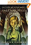 The Dark Hills Divide: The Land of El...