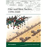 "Pike and Shot Tactics 1590-1660 (Elite, Band 179)von ""Keith Roberts"""