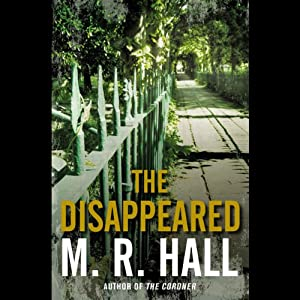 The Disappeared | [M. R. Hall]