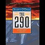 The 290 | Scott O'Dell