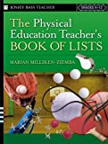 img - for The Physical Education Teacher's Book Of Lists book / textbook / text book