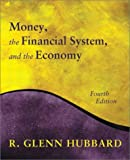 Money- the financial system- and the economy