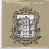 img - for Making of the English Country House, 1500-1640 book / textbook / text book