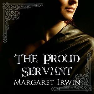 The Proud Servant Audiobook