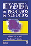 img - for Reingenieria de procesos de Negocios/ Reingeneering the Business Process (Spanish Edition) book / textbook / text book