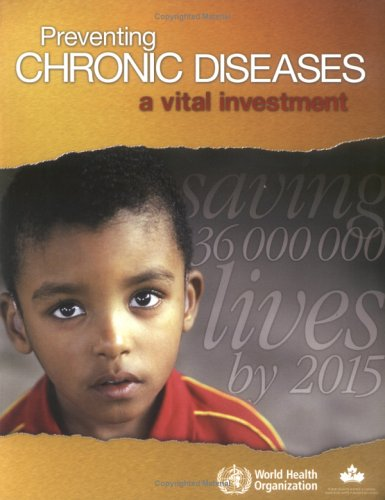 Preventing Chronic Diseases: A Vital Investment