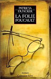 La  folie Foucault