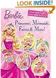 Princesses, Mermaids, Fairies & More! (Barbie) (Super Jumbo Coloring Book)