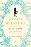 img - for Sonata Mulattica( A Life in Five Movements and a Short Play)[SONATA MULATTICA][Paperback] book / textbook / text book