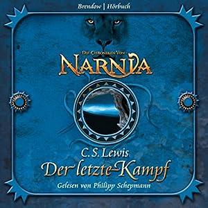 Der letzte Kampf (Chroniken von Narnia 7) Audiobook