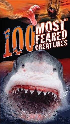 100 Most Feared Creatures on the Planet PDF