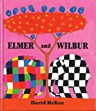 Elmer and Wilbur (0060752394) by Mckee, David
