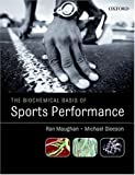 The biochemical basis of sports performance /