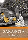 img - for Sarasota: A History book / textbook / text book