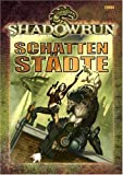 echange, troc Unknown. - Shadowrun, Schattenstädte