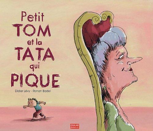 Livre petit tom et la tata qui pique - Petit moucheron qui pique ...