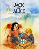 Jack and Alice (0091736382) by Sheldon, Dyan