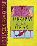 """Afficher """"Jarzaban et le tyran"""""""