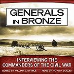Generals in Bronze: Interviewing the Commanders of the Civil War | William B. Styple