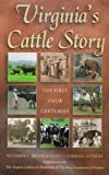 Virginias Cattle Story: The First Four Centuries