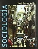 img - for Sociologia. Comprender la humanidad en el siglo XXI/ Sociology. To understand humanity in the twenty-first century (Fuera De Coleccion) (Spanish Edition) book / textbook / text book