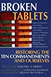 Broken Tablets: Restoring the Ten Commandments and Ourselves (1580230660) by Kushner, Lawrence