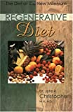 Regenerative Diet (1879436000) by Christopher, John R.