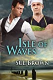 Isle of Waves (The Isle Series Book 3) (English Edition)