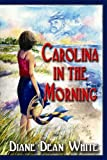 img - for Carolina in the Morning book / textbook / text book