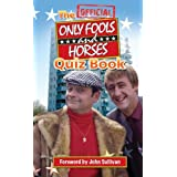 The Official Only Fools and Horses Quiz Bookby John Sullivan