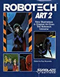 Robotech Art 2: New Illustrations & Original Art from The Robotech Universe