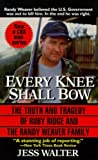 Every Knee Shall Bow (0061011312) by Walter, Jess