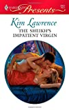 Sheikh&#39;s Impatient Virgin (Modern Romance)