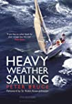 Heavy Weather Sailing 7th edition