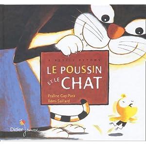 Le poussin et le chat [Cartonné]