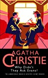 Why Didn't They Ask Evans? (Agatha Christie Collection) (0002318849) by Christie, Agatha