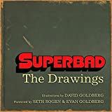 Superbad: The Drawings