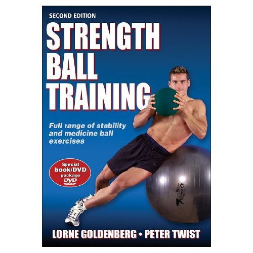 Strength Ball Training-2nd Edition (DVD/Paperback Book)