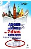 APRENDE UN IDIOMA EN 7 DIAS (Spanish Edition)