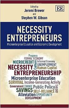 Necessity Entrepreneurs: Microenterprise Education And Economic Development