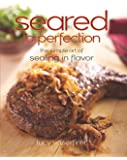 Seared to Perfection: The Simple Art of Sealing in Flavor (Non)