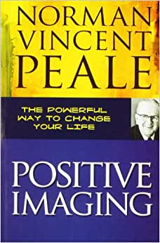 positive imaging by norman vincent peale pdf