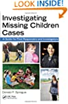Investigating Missing Children Cases:...