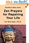 Zen Prayers For Repairing Your Life (...