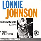 Blues In My Soul 1937-1946 (Blues Collection Historic Recordings) (Blues Collection Historic Recordings)