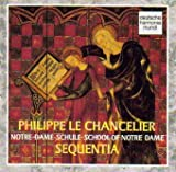 Philippe Le Chancelier: Conductus, Lai, Sequence, Rondellus (DHM)