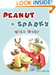 Peanut and Sparky (Wild West Adventur...