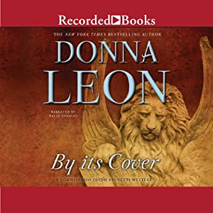 By Its Cover: Commissario Guido Brunetti, Book 23 | [Donna Leon]