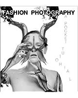 Fashion Photography - A Pocket Tutorial (English Edition)